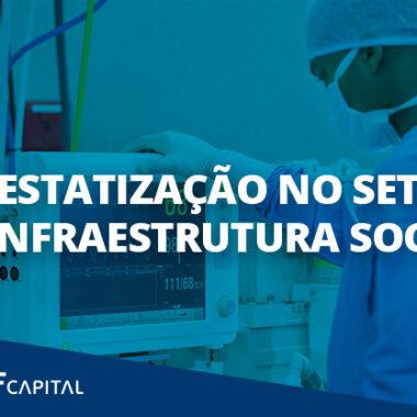 Desestatização no setor de infraestrutura social