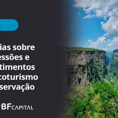 Notícias sobre concessões e investimentos em ecoturismo e conservação